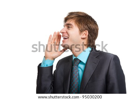 businessman say, talking, hold hand near open mouth gesture to empty copy space, handsome young business man happy smile wear elegant suit and tie isolated over white background, concept of speaking - stock photo