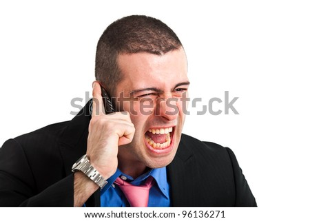 Businessman screaming at the phone. Isolated on white. - stock photo