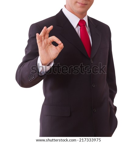 Businessman showing perfect gesture hand sign excellent, good great okay yes. Concept good deal. Focus on the hand of businessman  - stock photo