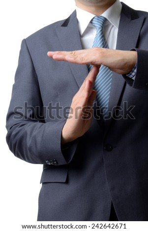 businessman showing time out sign with hands against isolated on white background