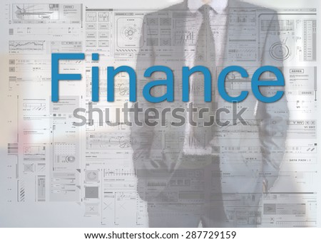 Businessman standing behind transparent board with diagrams and text Finance - stock photo