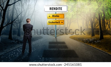 businessman standing on a crossroad having to decide the path towards return on investment and having the options between risk and safety (in German) - stock photo
