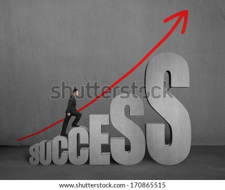 Businessman walking on growing success 3D word with concrete background