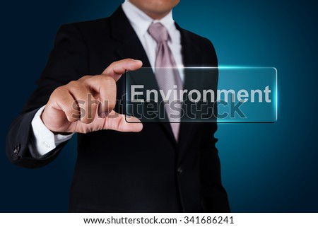 Businessman with environment text label. - stock photo