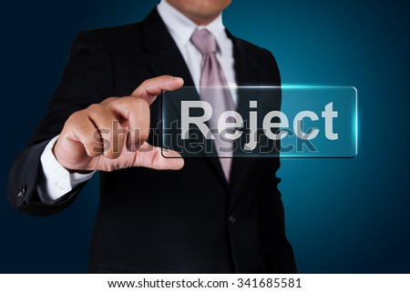 Businessman with reject text label. - stock photo