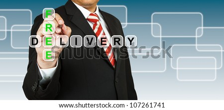 Businessman with wording Free Delivery