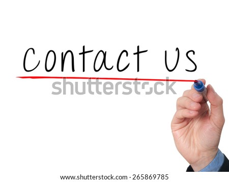 Businessman writing contact us against white background. Stock Image - stock photo
