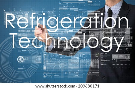 businessman writing technological terminology on virtual screen with modern business or technology background - Refrigeration Technology - stock photo