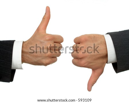 Businessmen's hands, one thumbs-up, one thumbs-down