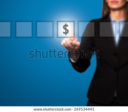 Businesswoman hand press dollar icon button on visual screen. Women finger on dollar icon. Isolated on blue. Business, technology, internet concept. Stock Image - stock photo