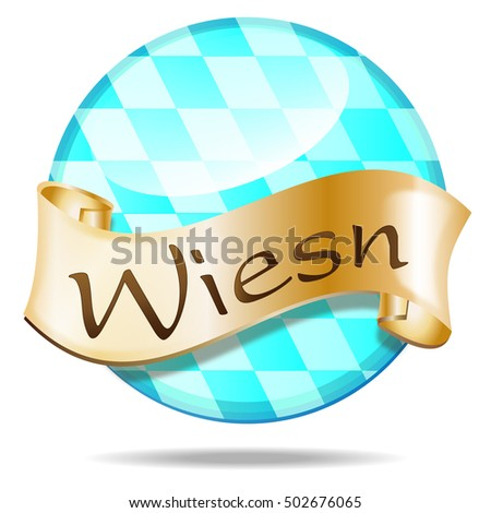 "button with a golden banner and the word: ""Wiesn"" on it. The Wiesn is the name of the Oktoberfest in munich"
