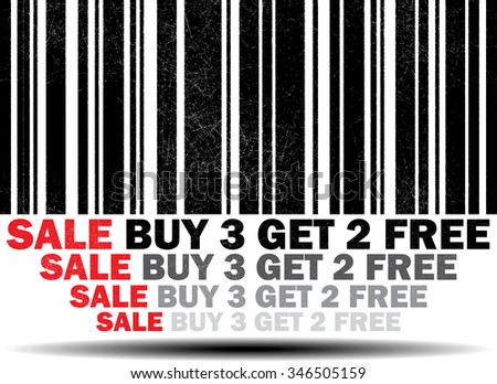 Buy 3 Get 2 Free  - black barcode grunge rubber stamp design isolated on white background. Vintage texture.  - stock photo