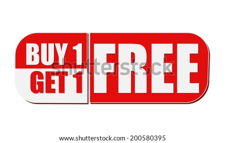 buy one get one free - text in white and red flat design label, business shopping concept - stock photo