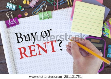 Buy or Rent Decision - stock photo
