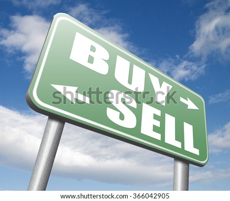 buy or sell market share buying or selling on stock market exchange international trade road sign text - stock photo