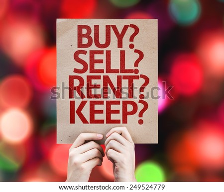 Buy? Sell? Rent? Keep? card with colorful background with defocused lights - stock photo