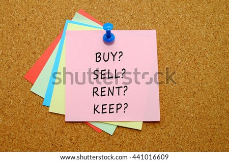 buy? sell? rent? keep? written on color sticker notes over cork board background.