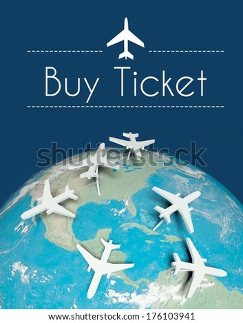 Buy ticket air travel concept, airplanes on globe - stock photo