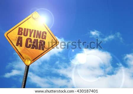 buying a car, 3D rendering, glowing yellow traffic sign  - stock photo