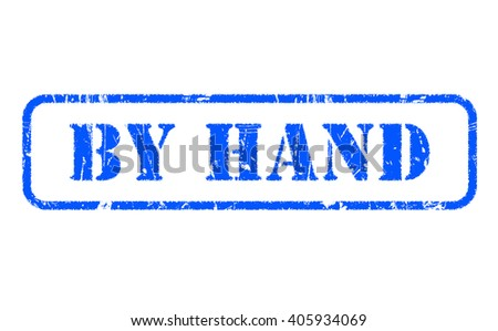 BY HAND blue rubber stamp text on white - stock photo