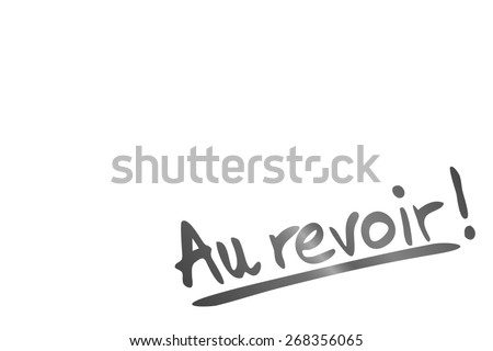 bye bye in french language - stock photo