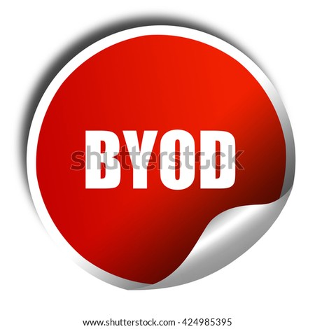 byod, 3D rendering, red sticker with white text