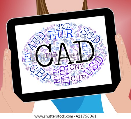 Cad Currency Showing Canadian Dollars And Banknote - stock photo