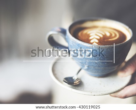 Cafe Coffee Relax Aromatic Caffein concept  - stock photo