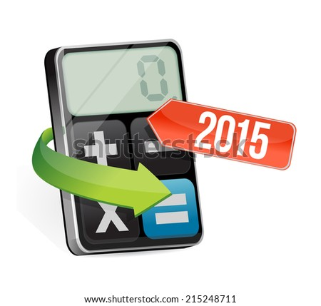 calculator and 2015 arrow illustration design over a white background - stock photo