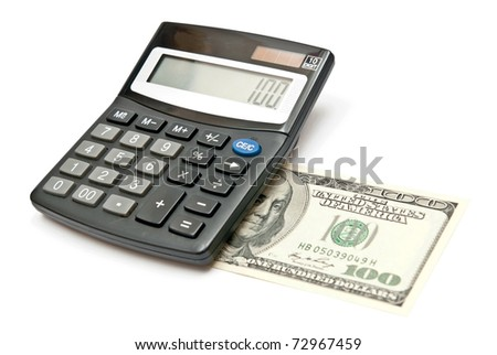 Calculator and 100 dollars, isolated on white.