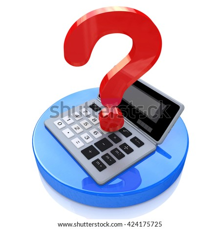 Calculator and question mark in the design of information related to the calculations and problems. 3d illustration - stock photo