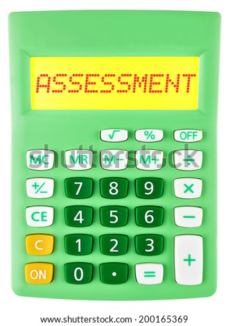 Calculator with assessment on display isolated on white background