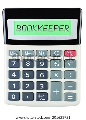 Calculator with BOOKKEEPER  isolated on display on white background - stock photo