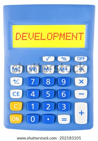 Calculator with DEVELOPMENT  isolated on display on white background