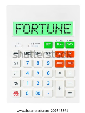 Calculator with FORTUNE on display on white background - stock photo