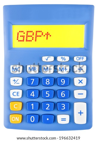 Calculator with GBP on display on white background