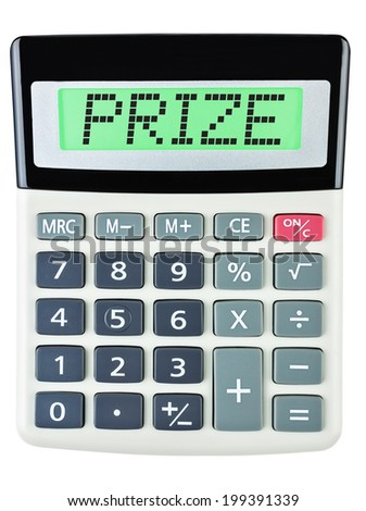 Calculator with PRIZE on display on white background - stock photo