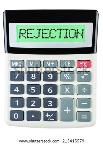 Calculator with REJECTION on display on white background - stock photo