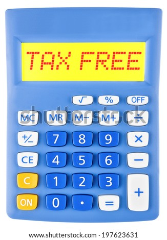 Calculator with TAX FREE on display on white background - stock photo