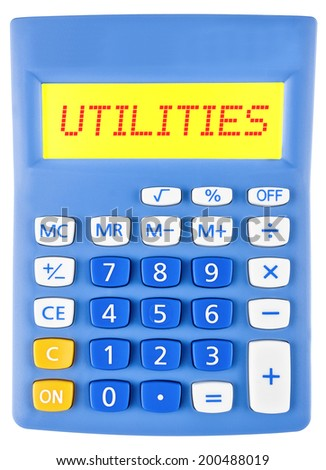 Calculator with UTILITIES on display on white background - stock photo