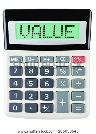 Calculator with VALUE on display isolated on white background - stock photo