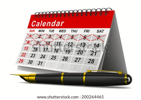 Calendar and pen on white background. Isolated 3D image - stock photo