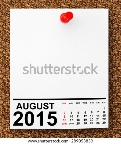 Calendar August 2015 on blank note paper with free space for your text - stock photo