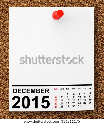 Calendar December 2015 on blank note paper with free space for your text - stock photo