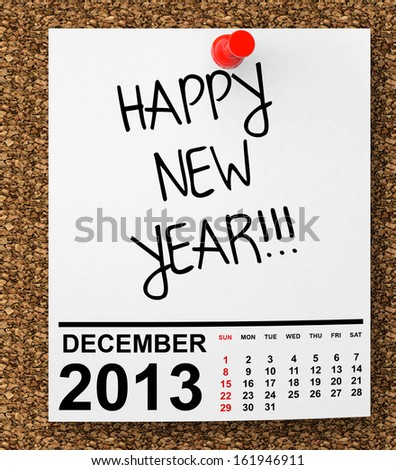 Calendar December 2013 on blank note paper with Happy New Year Sign - stock photo