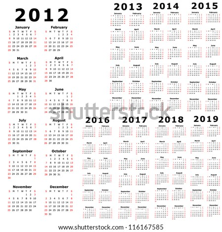 Calendar for 2012, 2013, 2014, 2015, 2016, 2017, 2018, 2019 - stock photo