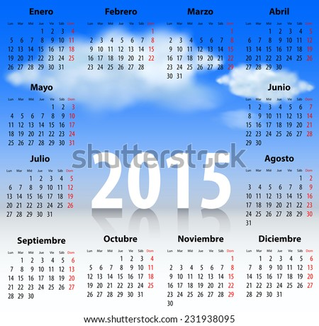 Calendar for 2015 year in Spanish with clouds in the blue sky. Mondays first
