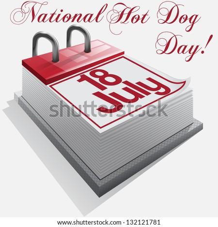 calendar 18 July, National Hot Dog Day . - stock photo