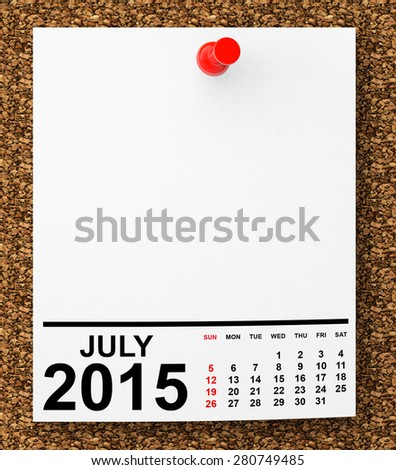 Calendar July 2015 on blank note paper with free space for your text - stock photo