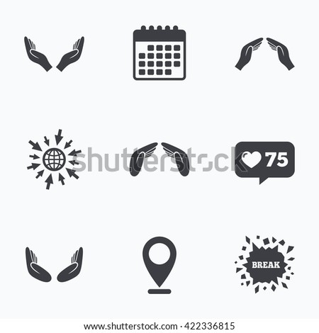 Calendar, like counter and go to web icons. Hands icons. Insurance protection signs. Human helping donation hands. Prayer meditation hands sybmols. Location pointer. - stock photo